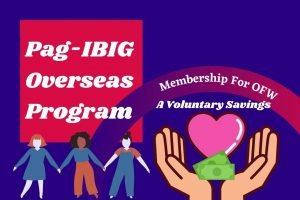 Read more about the article Pag-IBIG Membership For OFW
