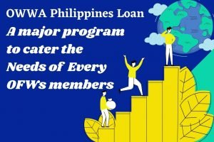How OFWs Can Avail OWWA Philippines Loan