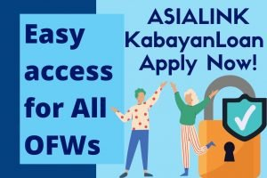 Read more about the article ASIALINK Kabayan Loan – Apply Now.